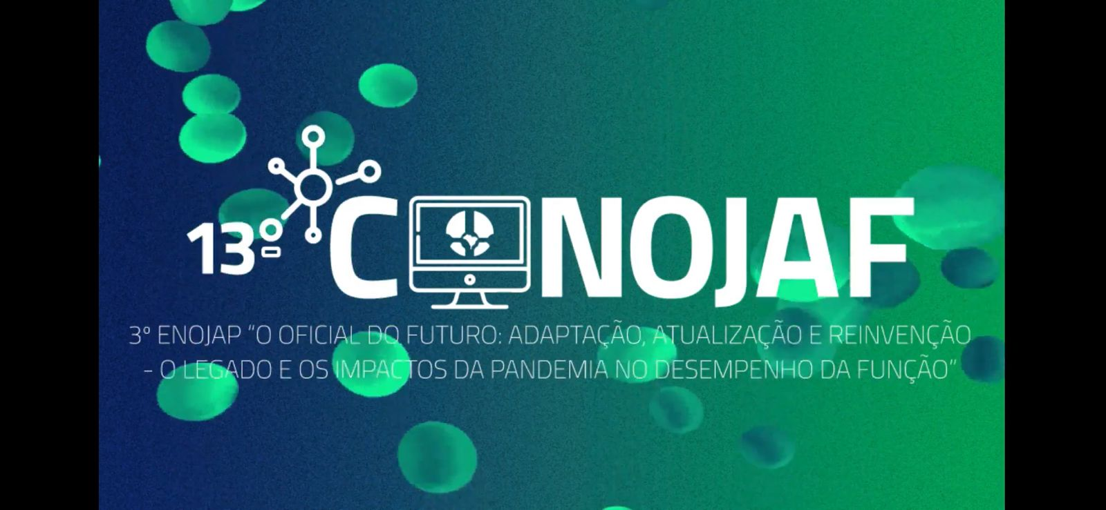 13th National Congress of Federal Judicial Officers of Brazil (CONOJAF)